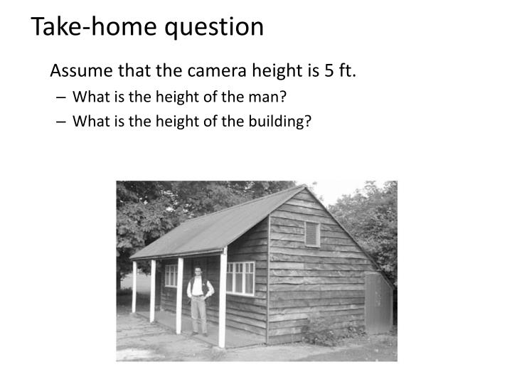 Take home question1