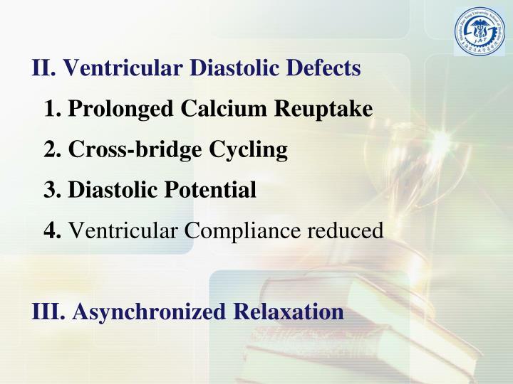 II. Ventricular Diastolic Defects