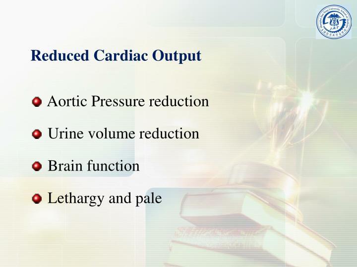 Reduced Cardiac Output