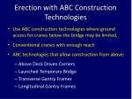 erection with abc construction technologies