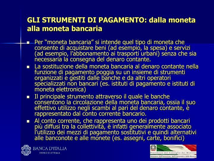 Gli strumenti di pagamento dalla moneta alla moneta bancaria