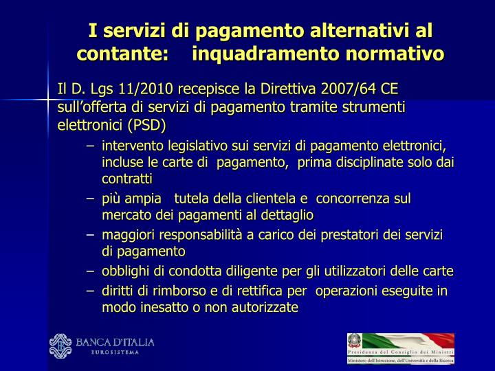 I servizi di pagamento alternativi al contante:    inquadramento normativo