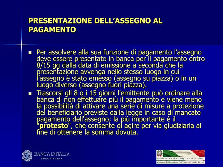 PRESENTAZIONE DELL'ASSEGNO AL PAGAMENTO