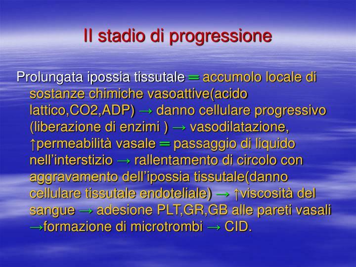II stadio di progressione