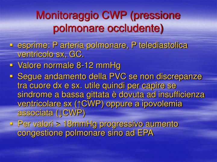Monitoraggio CWP (pressione polmonare occludente)