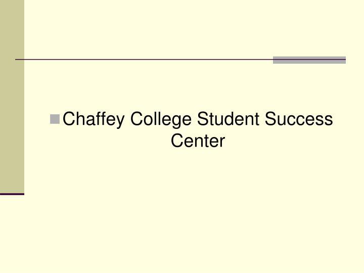 Chaffey College Student Success Center