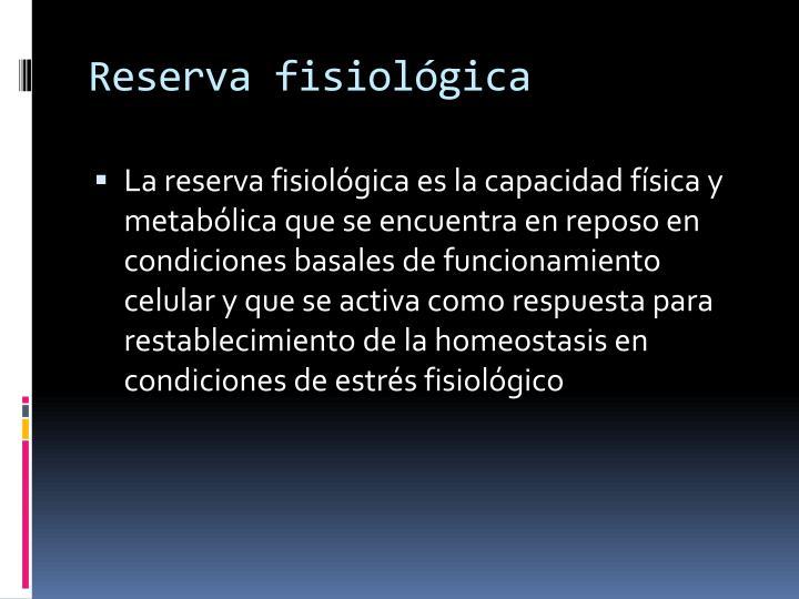 Reserva fisiológica