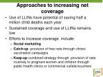 approaches to increasing net coverage