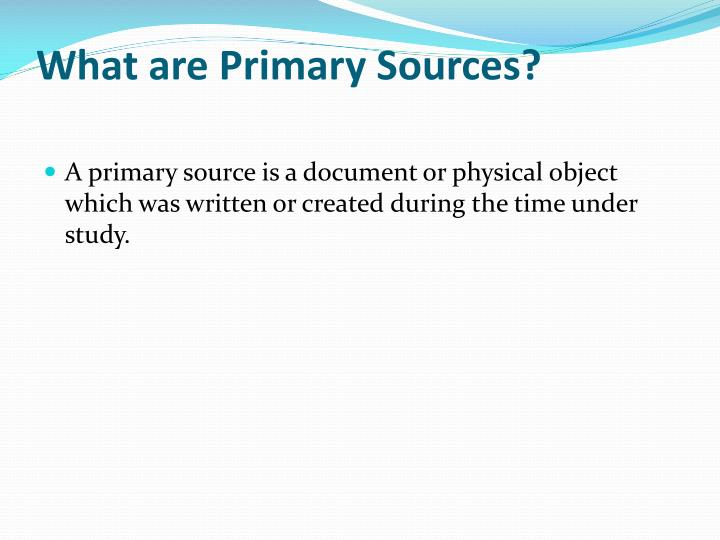 what are primary sources n.