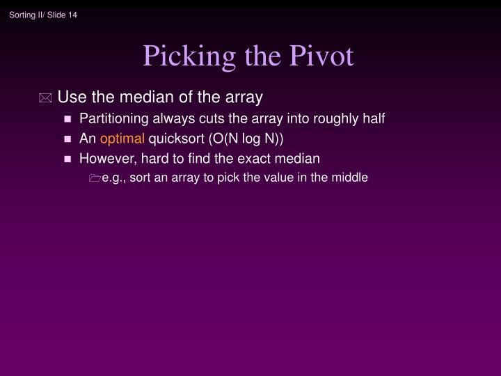 Picking the Pivot