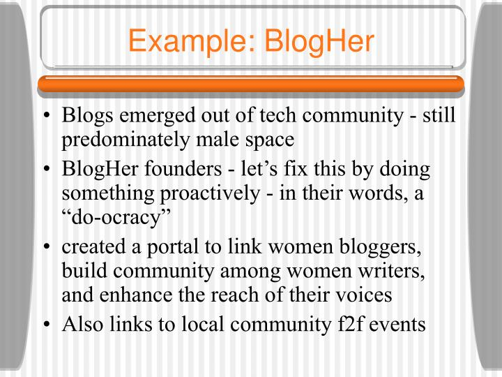 Example: BlogHer