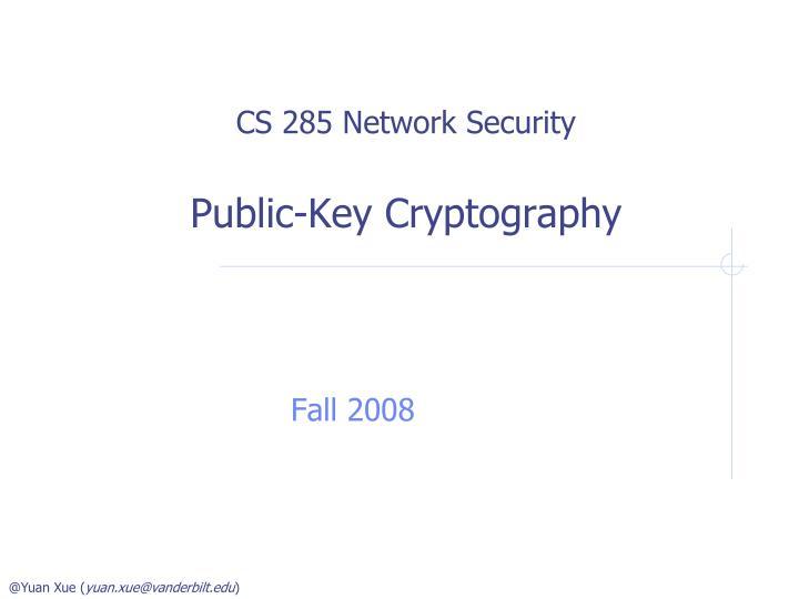 CS 285 Network Security