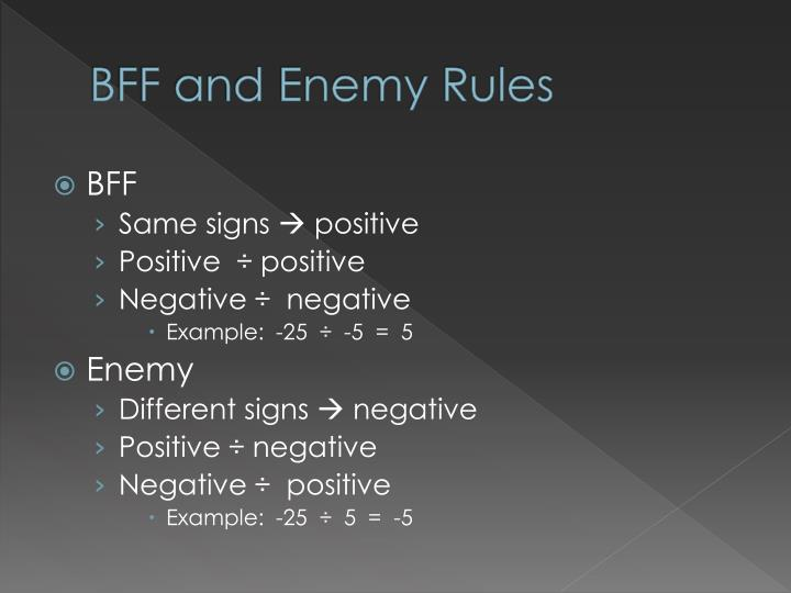 Bff and enemy rules