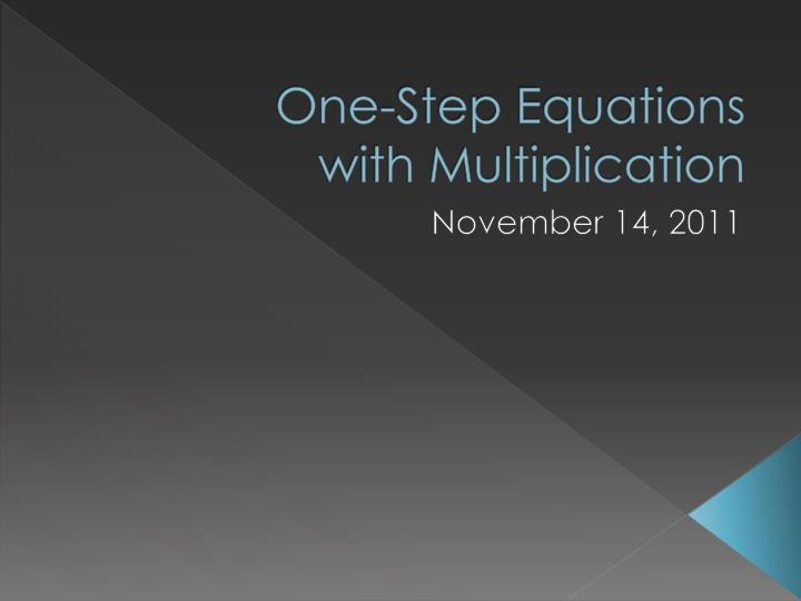 One step equations with multiplication