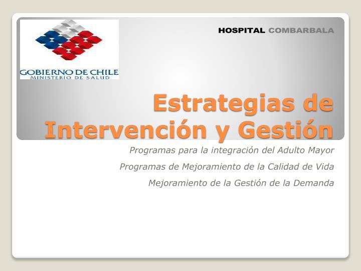 Estrategias de Intervención y Gestión