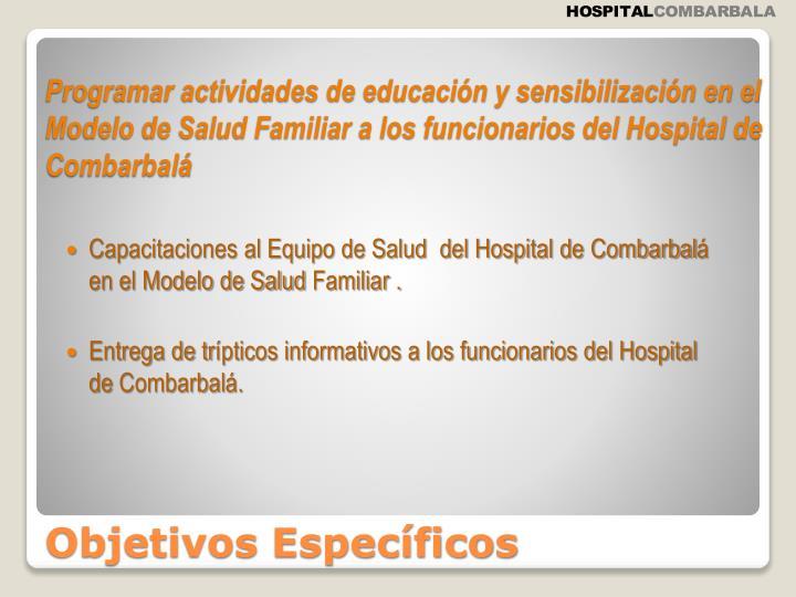 Capacitaciones al Equipo de Salud  del Hospital de