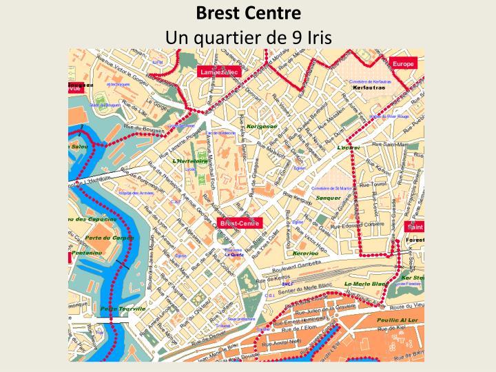 Brest centre un quartier de 9 iris
