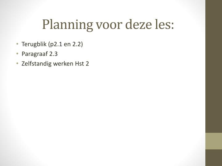 Planning voor deze les