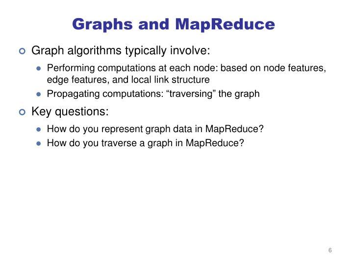 Graphs and MapReduce