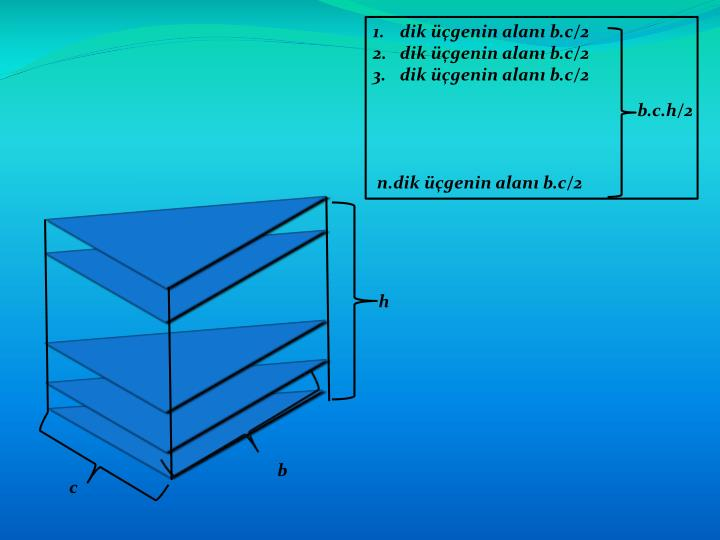 dik üçgenin alanı b.c/2