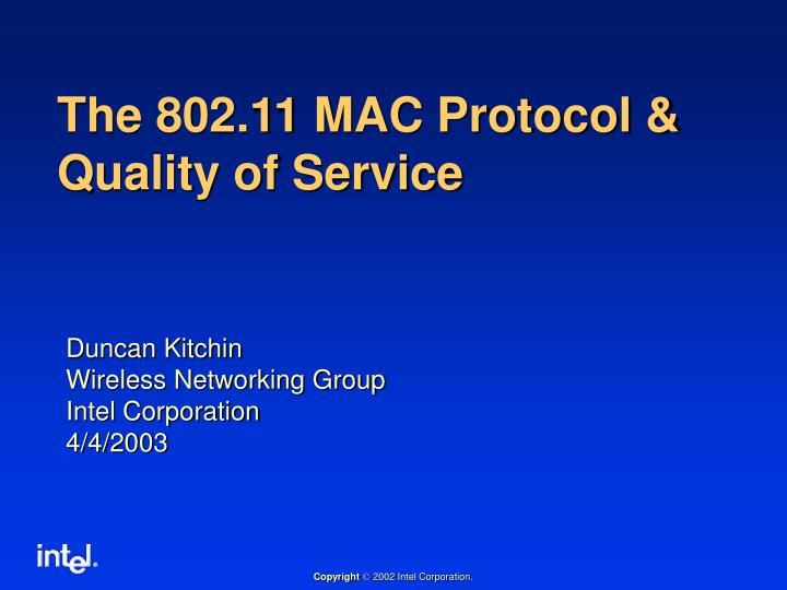 The 802 11 mac protocol quality of service