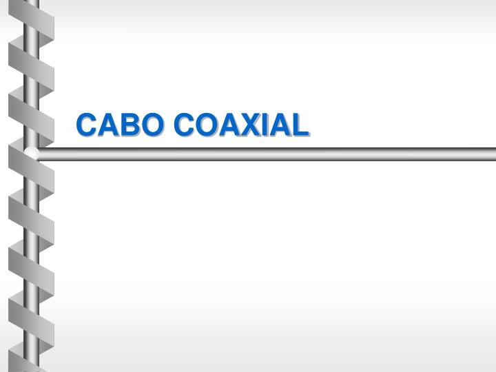 cabo coaxial n.