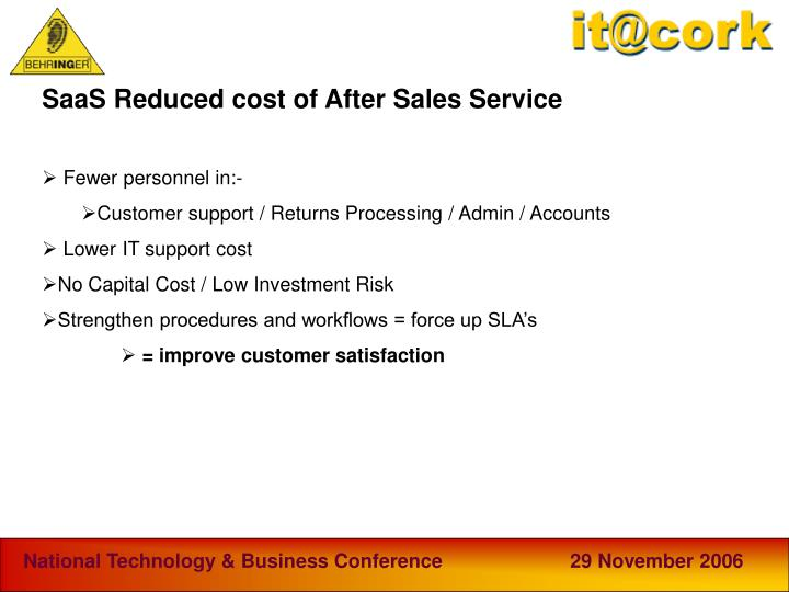 SaaS Reduced cost of After Sales Service