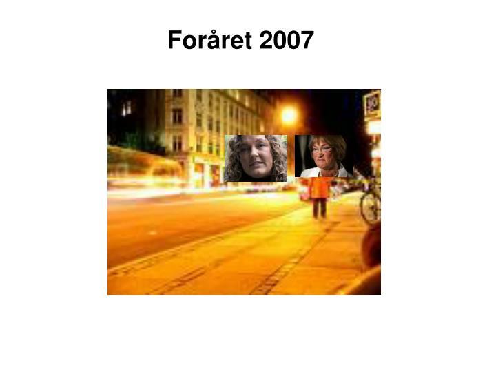 Foråret 2007