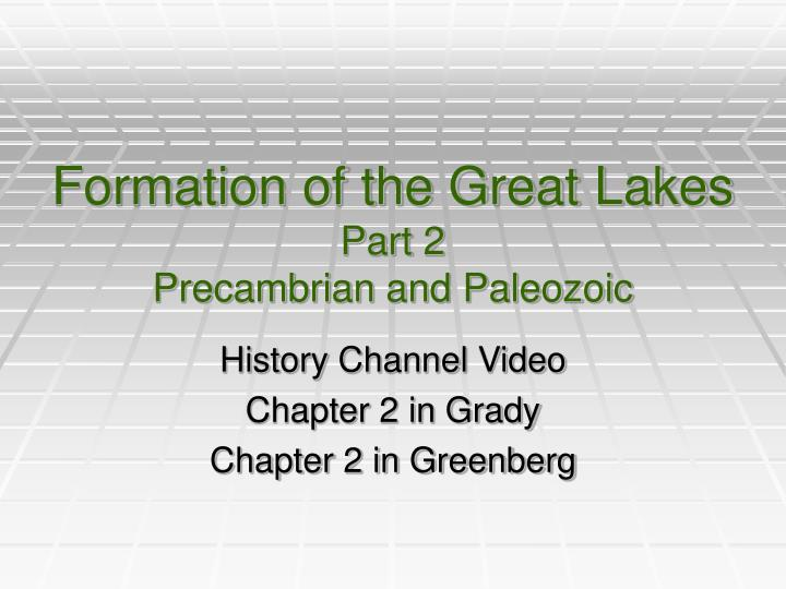formation of the great lakes part 2 precambrian and paleozoic n.