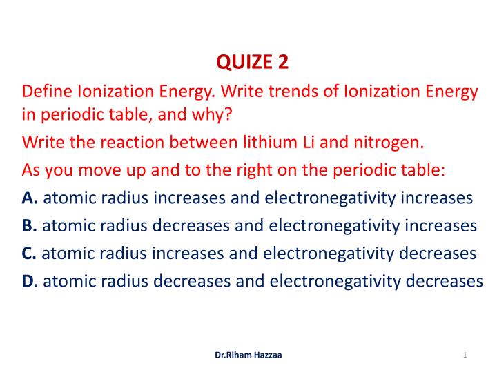 Ppt Quize 2 Define Ionization Energy Write Trends Of Ionization