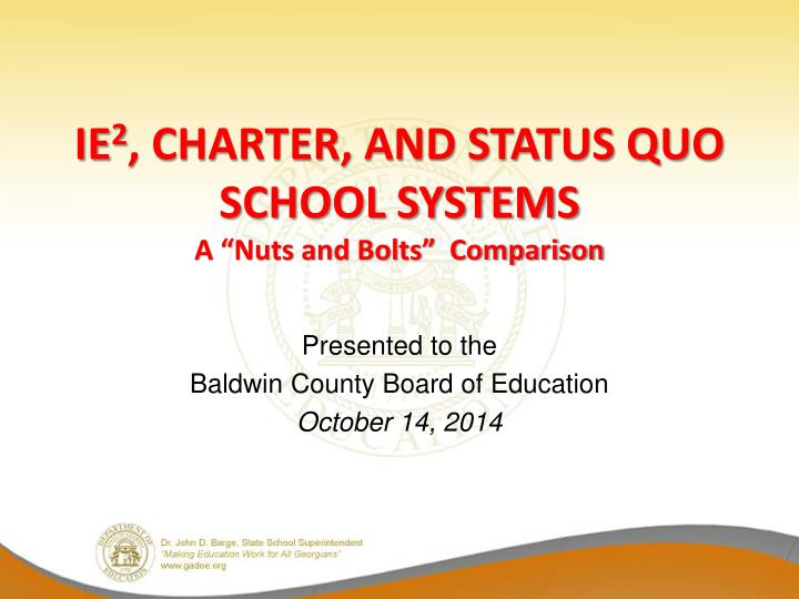 ie 2 charter and status quo school systems a nuts and bolts comparison n.