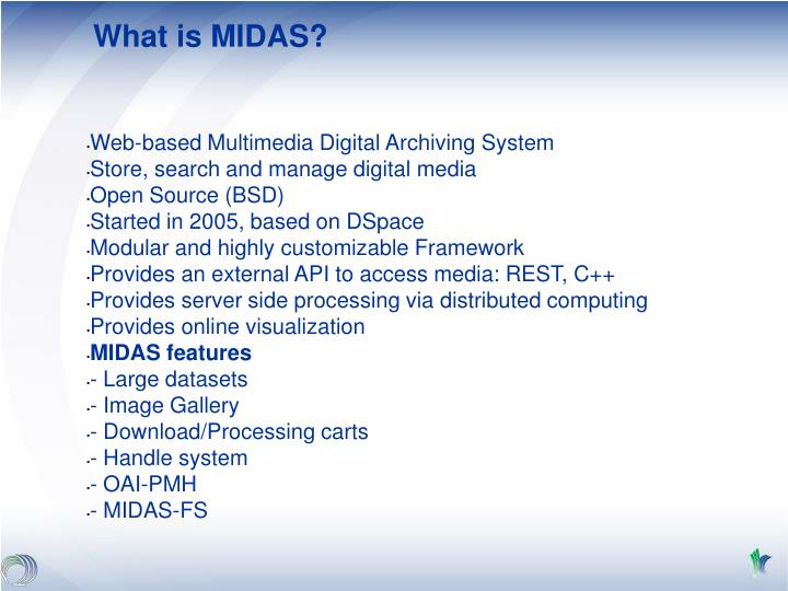 What is MIDAS?