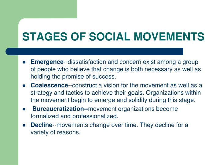STAGES OF SOCIAL MOVEMENTS