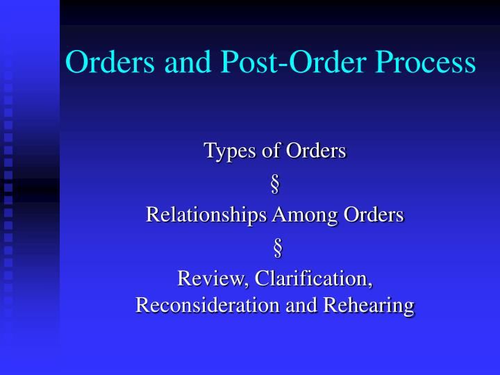 orders and post order process n.