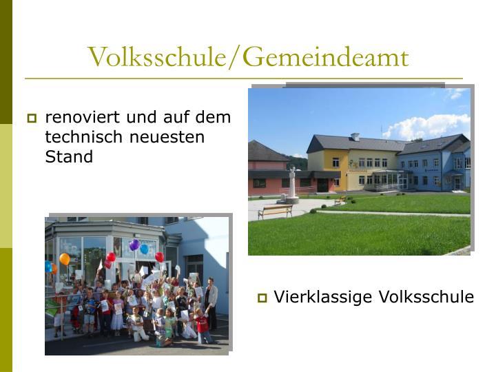 Volksschule/Gemeindeamt