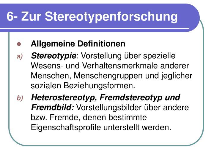 6- Zur Stereotypenforschung