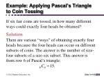 example applying pascal s triangle to coin tossing