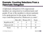 example counting selections from a diplomatic delegation