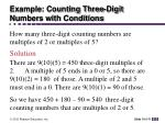 example counting three digit numbers with conditions