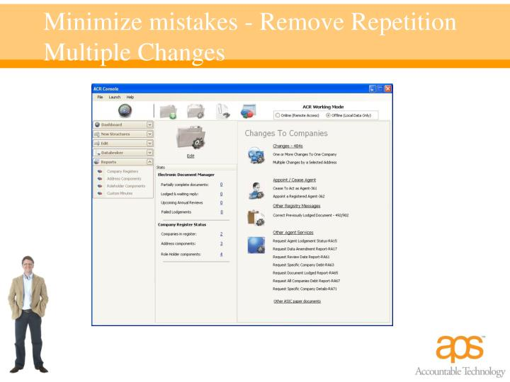 Minimize mistakes - Remove Repetition Multiple Changes