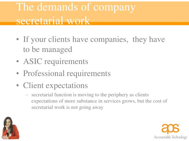 The demands of company secretarial work