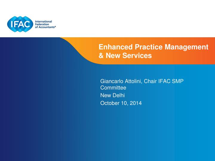 enhanced practice management new services