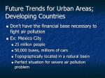 future trends for urban areas developing countries