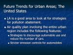 future trends for urban areas the united states