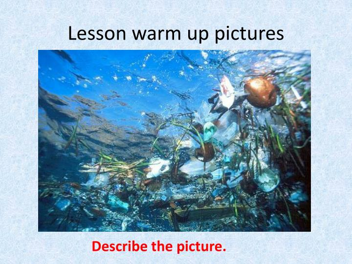 Lesson warm up pictures