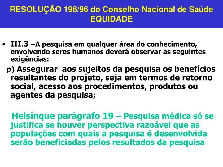 RESOLUÇÃO 196/96 do Conselho Nacional de Saúde