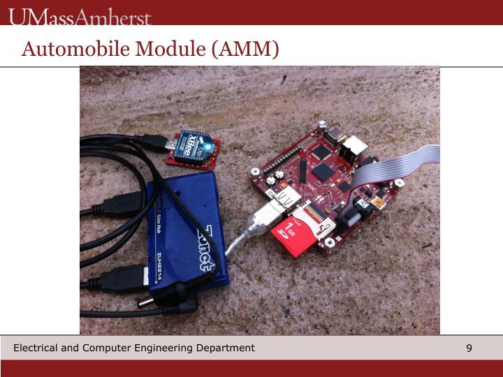 Automobile Module (AMM)