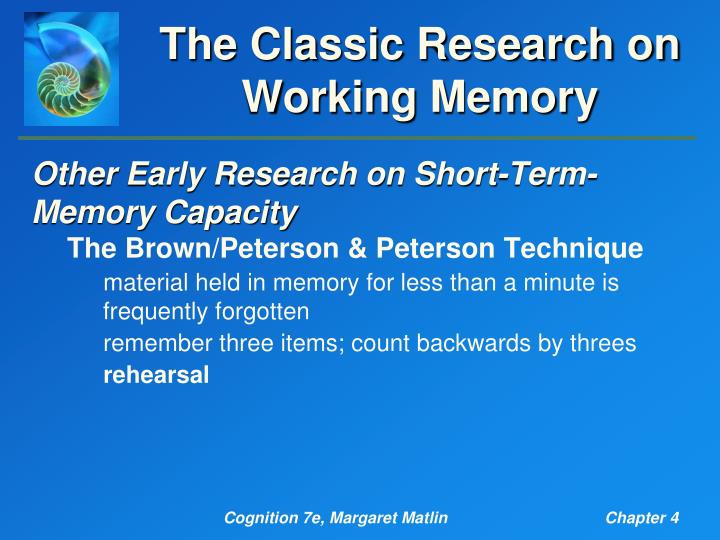 The Classic Research on Working Memory