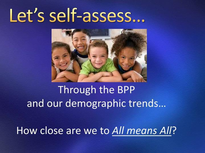 Let's self-assess…