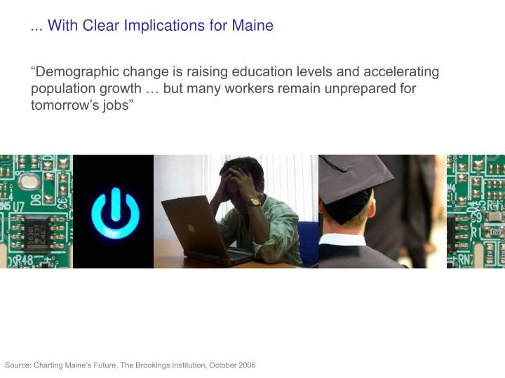 ... With Clear Implications for Maine